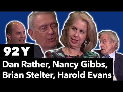 Do I Make Myself Clear? with Harold Evans, Dan Rather, Nancy Gibbs and Brian Stelter
