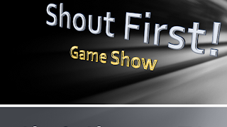 Shout First! Game Show