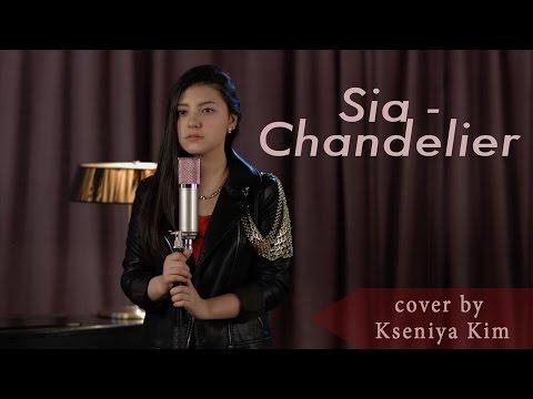 Sia - Chandelier | Cover by Kseniya Kim (4k)