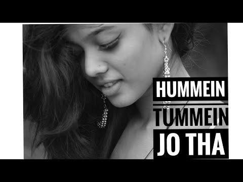 Hummein Tummein Jo Tha Cover | (New...