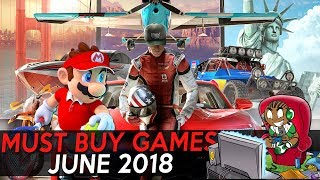 10 Must Buy Games June 2018 - Xbox One PS4 Nintendo Switch PC - Urban Gameplay