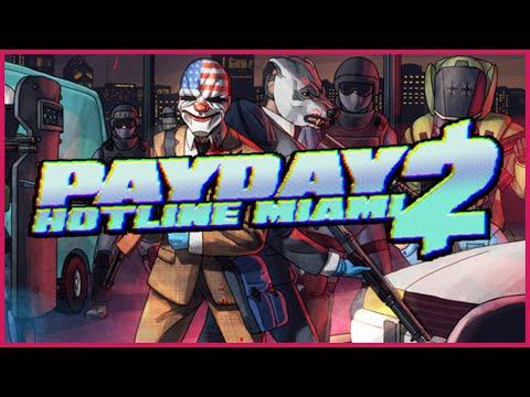 Payday 2: Hotline Miami - Gameplay! (1/2) |