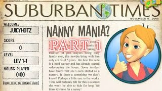 Nanny Mania - Gameplay Part 1 (Level 1-1 to 1-5)