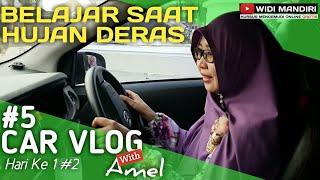 Download Video Belajar nyetir mobil  Saat Hujan Deras by Widi Mandiri  | CarVlog 5 Ft Amel Hari ke 1 #2 MP3 3GP MP4