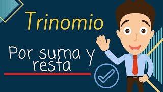 TRINOMIO CUADRADO PERFECTO POR ADICIÓN Y SUSTRACCIÓN - Ejercicio resuelto
