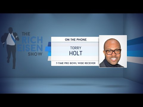 7-Time Pro Bowl WR Torry Holt Talks Rams & More on The Rich Eisen Show | Full Interview | 9/21/17
