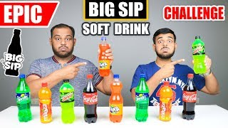 EPIC BIG SIP SOFT DRINKS CHALLENGE   Drinks Competition   Food Challenge