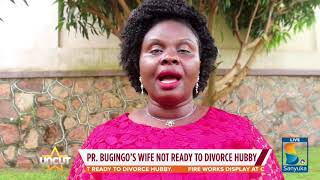 Pastor Bugingo is a Con Man Says his Wife| Uncut Extra