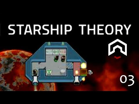 Starship Theory - (Ship Building Survival Game) - Part 3