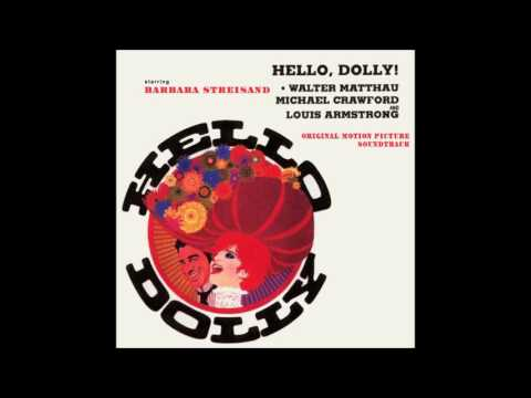 Hello, Dolly ! Soundtrack  It Only Takes A Moment