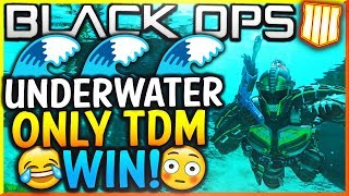 "Black Ops 4: ""UNDERWATER ONLY TEAM DEATHMATCH WIN!"" - Team Challenge #11! (BO4 Underwater Only TDM)"