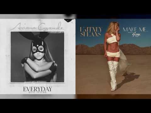 Ariana Grande vs. Britney Spears - Make Me Everyday (Mashup)
