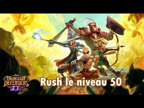 [Tuto FR] Dungeon Defenders II - Monter niveau 50 très facilement