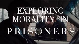 Prisoners - Exploring Morality