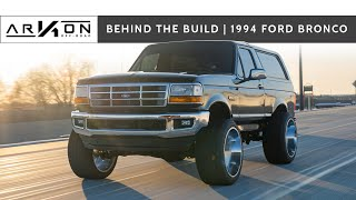 Behind the Build | Junior's 1994 Ford Bronco
