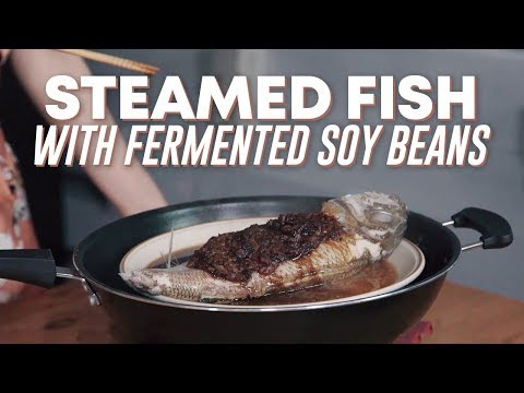 How To Make Steamed Fish With Fermented Soy Beans (Easy Recipe!)