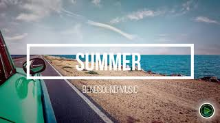 Summer by Bendsound Music🎧🎵Music for Vlogs🎵🎧
