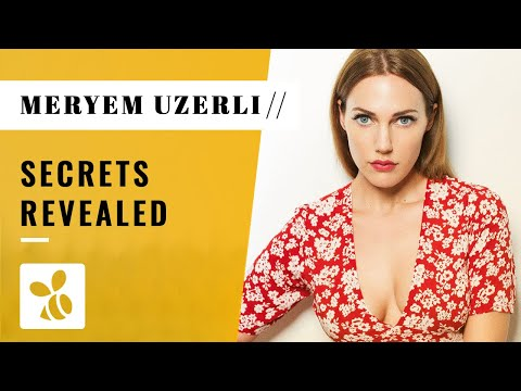 Things You Didn't Know About Meryem Uzerli