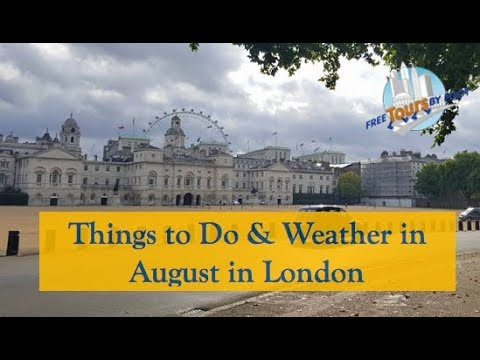 How Is The Weather In August | London