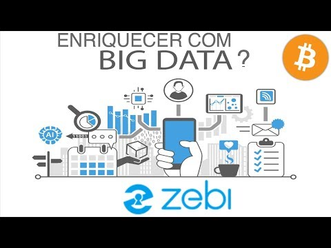 ZEBI - Big Data e Criptografia na Blockchain! Vamos ficar ricos?