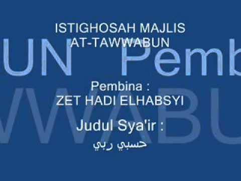 """HASBI RABBI """"Istighosah Majlis at-Tawwabun"""""""