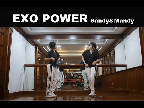EXO Power dance cover by Sandy&Mandy