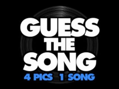 Guess the Song 4 Pics 1 Song - Level 6 Answers