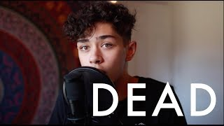 Dead - Madison Beer (Justice Carradine Cover)