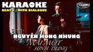 KARAOKE - Mãi Một Hình Dung (Mạnh Quân) Nguyễn Hồng Nhung Beat 1 (with dialogue)