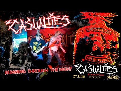 THE CASUALTIES - Running Through The Night (27th November 2016 / SEDEL Luzern, Switzerland)