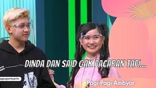 Download DINDA DAN SAID GAK PACARAN TAPI... | PAGI PAGI AMBYAR (18/12/20) P3