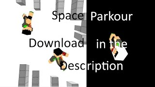 Space Parkour Map! Parkour Normally, Up-Side-Down, Anti-Gravity, and more!