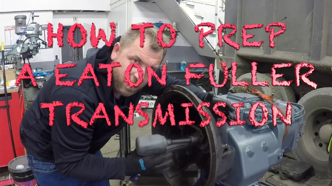 HOW TO PREP A EATON FULLER 13 SPEED TRANSMISSION⚙️🔧🛠💰🔥🔥