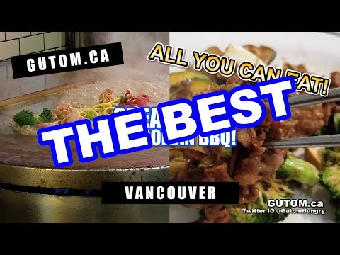 AYCE! GREAT WALL MONGOLIAN BBQ GRILL ALL YOU CAN EAT | Vancouver Food Guide Reviews - Gutom.ca