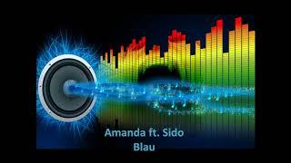 Amanda ft Sido Blau