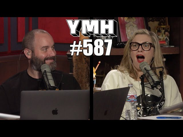 Your Mom's House Podcast - Ep. 587
