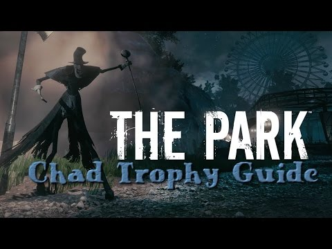 The Park : Chad Trophy Guide