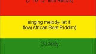 singing melody- let it flow(African Beat Riddim)