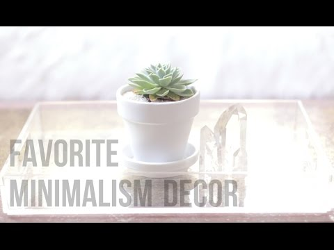 Favorite Minimalism Decor