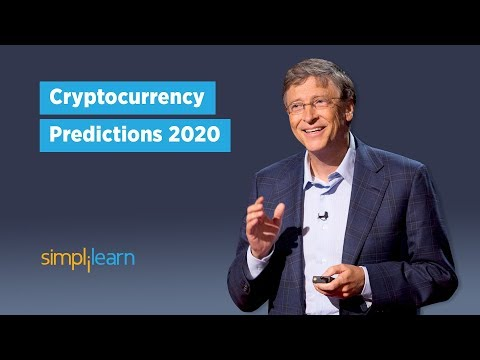 Cryptocurrency Predictions 2020 - Elon Musk, Bill Gates, John McAfee, Jack Dorsey Views| Simplilearn
