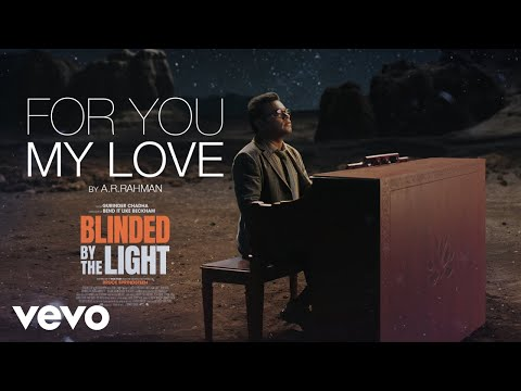 A.R. Rahman – For You My Love (O Bandeya) (Official Music Video)