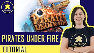 Pirates Under Fire Tutorial - Gioco da Tavolo - Anteprima Essen Spiel 2019