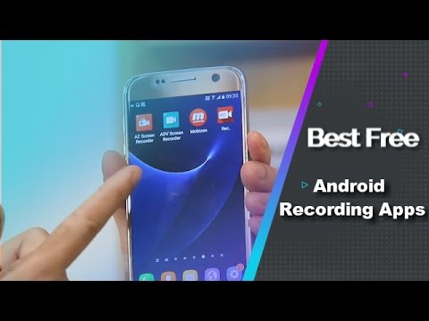 Best 4 Free Android Screen Recording Apps