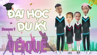 Đại Học Du Ký - Season 1 | VỀ QUÊ | Phim Hài Mới Nhất 2020 | Phim Tình Cảm Hài Hước Gãy TV