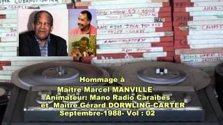 Mano RCI Martinique  &  Gerard Dorwling carter- Hommage à  Marcel Manville- Vol 02