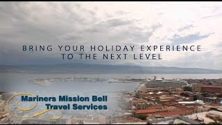 Mariners Mission Bell Travel Services Pre & Post Cruise Extensions