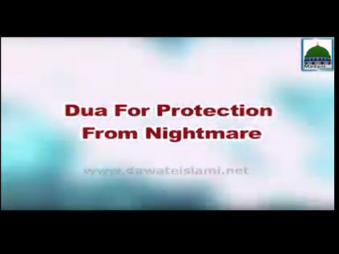 Dua For Protection From Nightmare - Spiritual Treatment