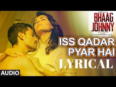 Iss Qadar Pyar Hai Full  Song WITH LYRICS - Ankit...