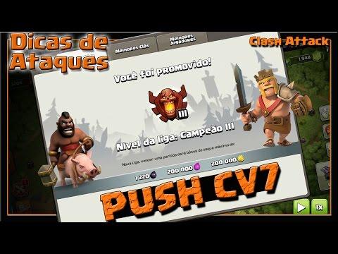 PUSH CV7 #EP. 09 :: COMO CHEGAR NA LIGA CAMPEAO :: CLASH OF CLANS