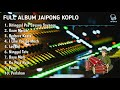 Full ALbum Dangdut Koplo Jaipong  2020 Mp3 Download